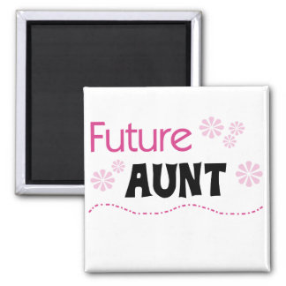 Future Aunt Tshirts and Gifts Square Magnet