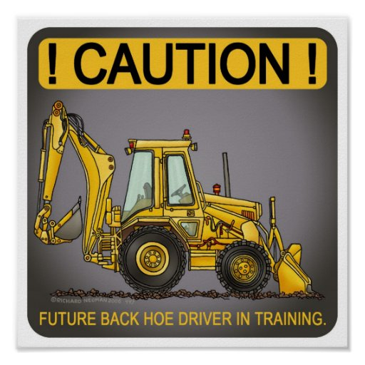 Future Backhoe Driver Poster Print