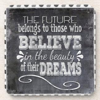 Future Belong, Believe in the Beauty Dreams, Black Coaster