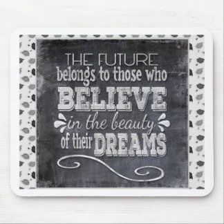 Future Belong, Believe in the Beauty Dreams, Black Mouse Pad