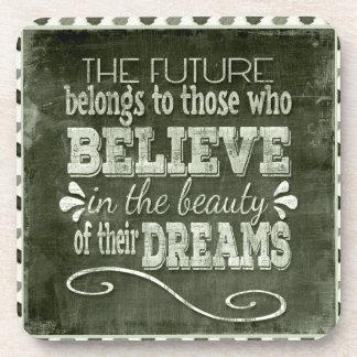 Future Belong, Believe in the Beauty Dreams, Green Coaster