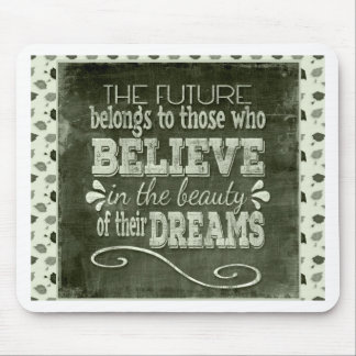 Future Belong, Believe in the Beauty Dreams, Green Mouse Pad
