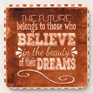 Future Belong, Believe in the Beauty Dreams, Orang Coaster