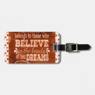 Future Belong, Believe in the Beauty Dreams, Orang Luggage Tag
