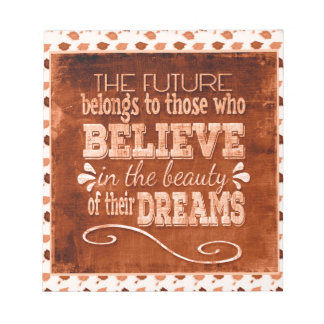 Future Belong, Believe in the Beauty Dreams, Orang Notepad
