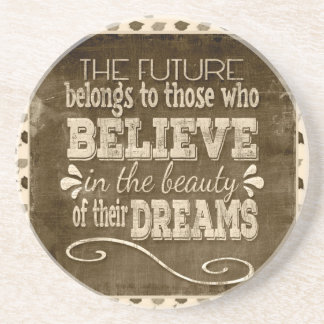 Future Belong, Believe in the Beauty Dreams, Sepia Coaster