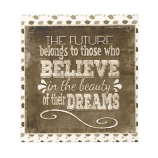 Future Belong, Believe in the Beauty Dreams, Sepia Notepad