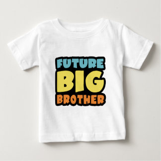 Future Big Brother Baby T-Shirt