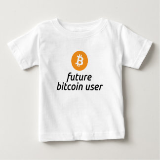 Future Bitcoin User Baby Shirt