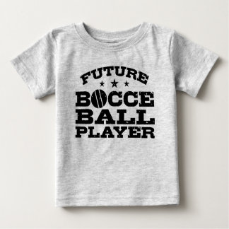 Future Bocce Ball Player Baby T-Shirt
