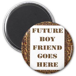 Future Boyfriend Goes Here! Magnet