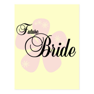 Future Bride Pink Flower Tshirts and Gifts Postcard