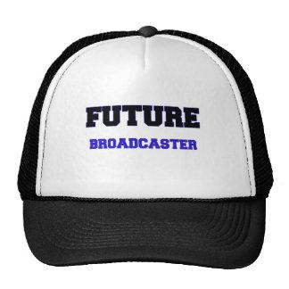 Future Broadcaster Trucker Hats