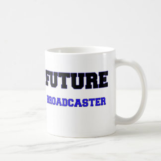 Future Broadcaster Coffee Mug