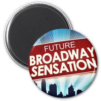 Future Broadway Sensation 6 Cm Round Magnet
