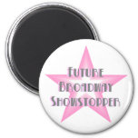 Future Broadway Showstopper (Pink) Magnet