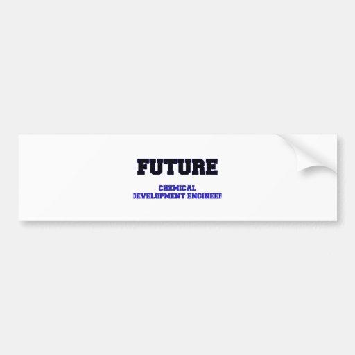 Future Chemical Development Engineer Bumper Stickers