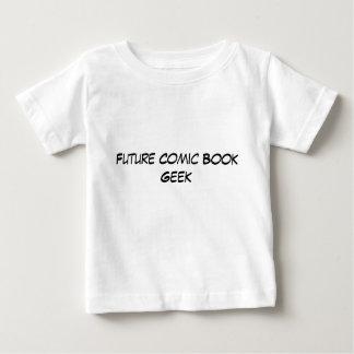 Future Comic Book Geek - Baby Baby T-Shirt