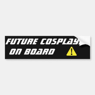 Future Cosplayer On Board Bumper Sticker