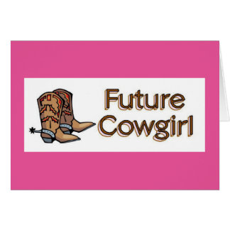 Future Cowgirl Card