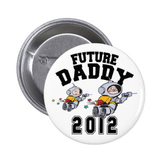 Future Daddy 2012 - Father To Be 6 Cm Round Badge