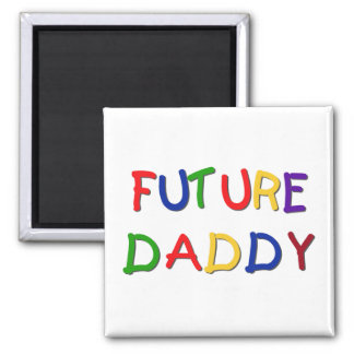 Future Daddy Primary Colors Tshirts and Gifts Square Magnet