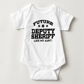 Future Deputy Sheriff Like My Aunt Baby Bodysuit