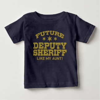 Future Deputy Sheriff Like My Aunt Baby T-Shirt