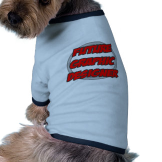 Future Graphic Designer Dog Clothes