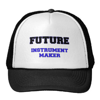 Future Instrument Maker Trucker Hat