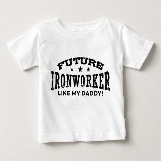 Future Ironworker Like My Daddy Baby T-Shirt
