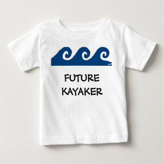 FUTURE KAYAKER BABY T-Shirt