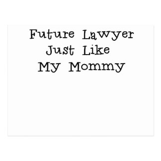 Future Lawyer Like Mommy.png Postcard
