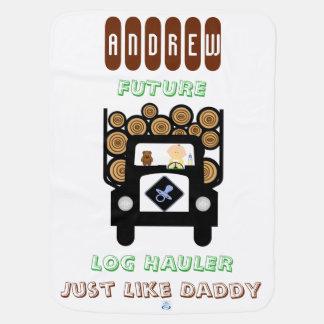 Future Log Hauler Just Like Daddy Baby Blanket