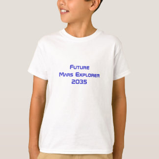 Future Mars Astronaut Explorer Space Travel Tshirt