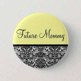 Future Mommy 6 Cm Round Badge
