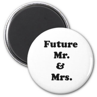 Future Mr. and Mrs. Fridge Magnet