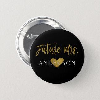 Future Mrs. Faux Gold Foil Bachelorette Party 6 Cm Round Badge