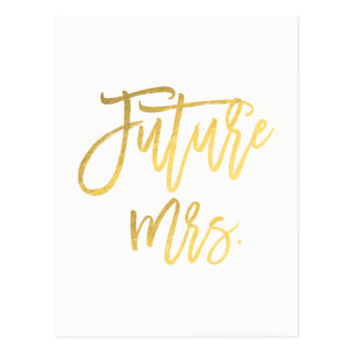 Future Mrs. Faux Gold Foil Modern Save The Date Postcard