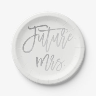 Future Mrs. Faux Silver Foil Modern Bridal Shower Paper Plate