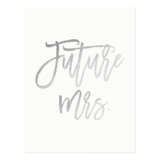 Future Mrs. Faux Silver Foil Modern Save The Date Postcard