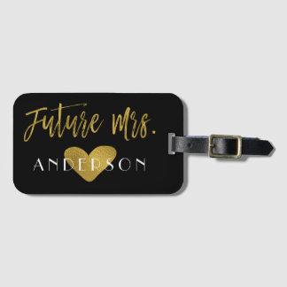 Future Mrs. Gold Foil Luggage Bag Tag