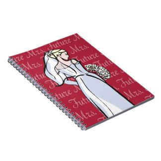 Future Mrs Note Book