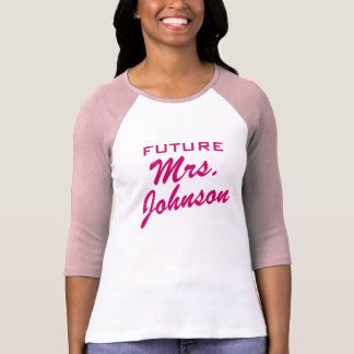 Future Mrs T Shirt for bride