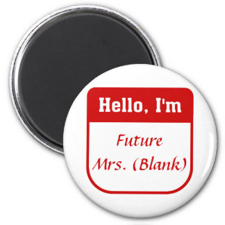 Future Mrs. T-shirt - Personalized 6 Cm Round Magnet