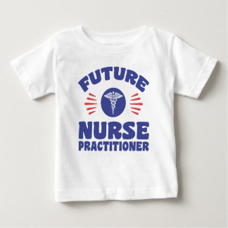Future Nurse Practitioner Baby T-Shirt