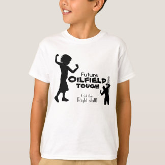 Future Oilfield Tough T-Shirt