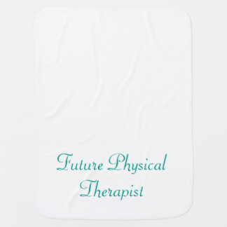 Future Physical Therapist Baby Blanket