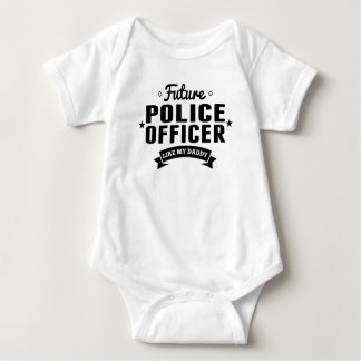 Future Police Officer Like My Daddy Baby Bodysuit