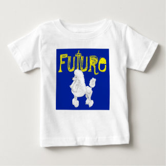 Future Poodle Baby T-Shirt